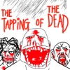 The Tapping Of The Dead: David Edition
