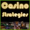 Casino Strategies - Blackjack, Texas Hold'em, Video Poker, Craps, Roulette + More
