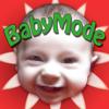 Baby Mode