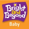 Bright and Beyond - Baby (0-12 mos.)