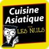Cuisine Asiatique Pour les Nuls