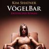 VögelBar von Kim Shatner | Erotischer Roman