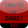 Truth or Dare - 18+