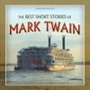 The Best Short Stories of Mark Twain (by Mark Twain)