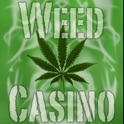 Weed Casino - The Best Marijuana Games Includes: Black Jack, Texas Holdem Poker, Stoner Roulette, Bud Craps, and Jack Pot Slots icon