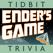 Ender's Game - Tidbit Trivia
