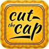 Ah,  Cut the Cap!