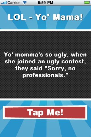 Screenshots of LOL - Yo' Mama! for iPhone