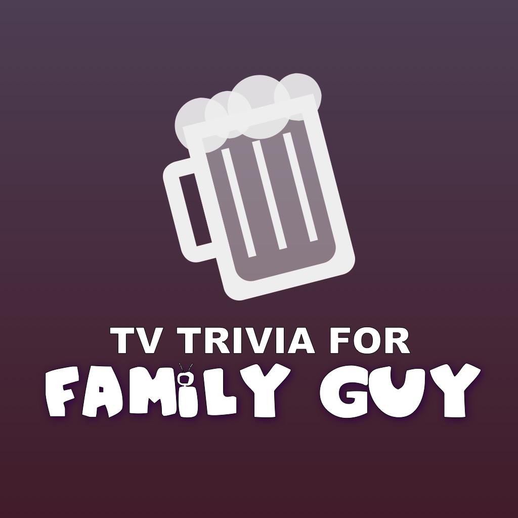 TV Trivia - Family Guy Edition iOS App