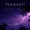 Tempest!