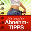 ABNEHM-TIPPS - Die besten Tipps & Tricks zum Abnehmen und Schlankbleiben