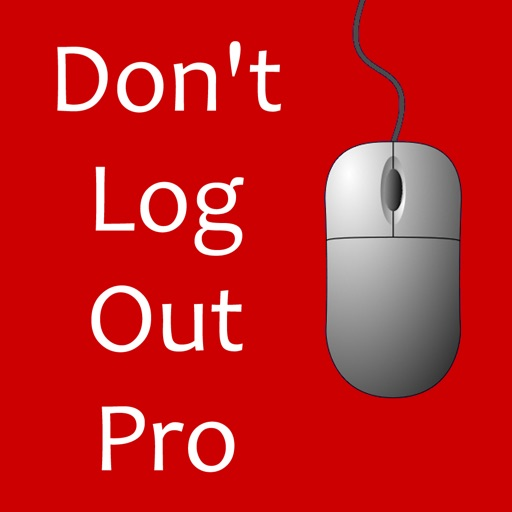 Don't Log Out Pro iOS App