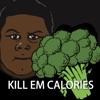 Kill Em Calories