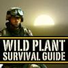 Wild Plant Survival Guide