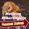 Melissa Etheridge's Phonebook Challenge