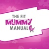 The Fit Mummy Manual