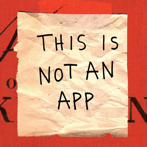 This Is Not an App