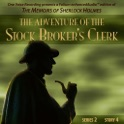 The Adventure of the Stock Broker's Clerk [by Arthur Conan Doyle]