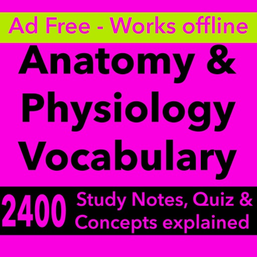Anatomy & Physiology Vocabulary : Exam Review App iOS App