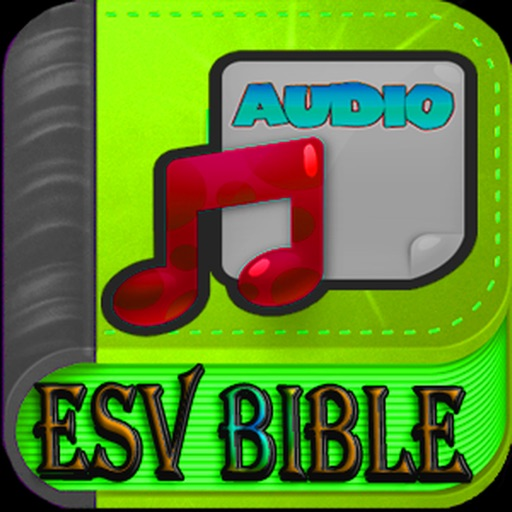 ESV Bible Audio Fire Study by ChristApp, LLC