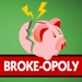 Broke - Opoly