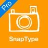 SnapType Pro