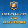 Tactics Guides for Clash Royale - Tips, Strategies