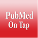 PubMed On Tap