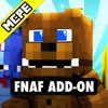 FNAF ADD-ON for Minecraft Pocket Edition MCPE / PE