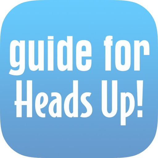 Guide for Heads Up! ellen's game iOS App