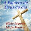 A Palavra de Deus do dia Bíblia Edição Pastoral Wiki