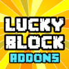 LUCKY BLOCK ADDONS for Minecraft Pocket Edition