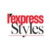 L'Express Styles : mode, people et tendances