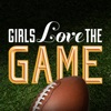 Girls Love the Game Football