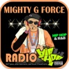 Mighty G Force Radio Hip Hop