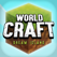 World Craft - Epic Dream Island