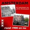 Amsterdam 1900-nu
