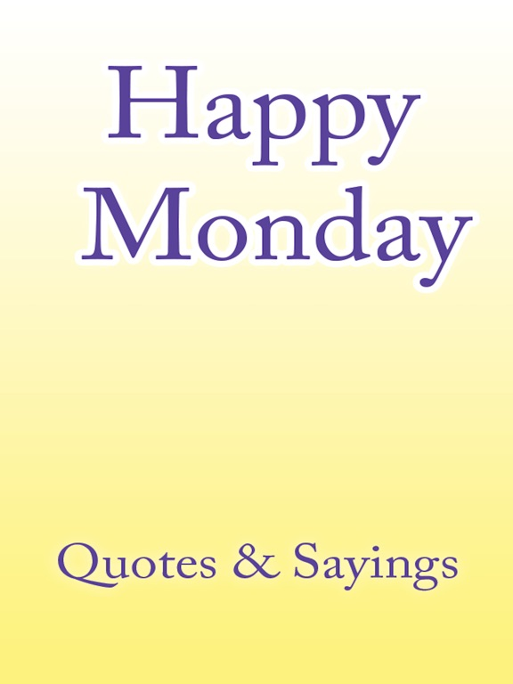 Monday Quotes Скриншоты7