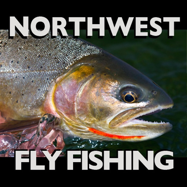 Northwest fly fishing on the app store for Fly fishing apps