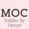 Moms on Call LLC - Toddler By Design  artwork