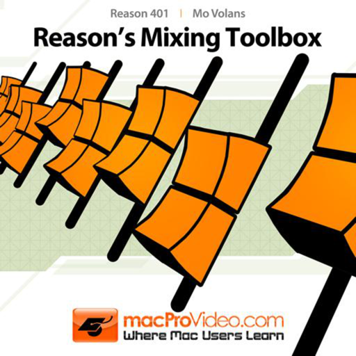 Course For Reason 6 401 - Reason's Mixing Toolbox