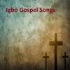 Igbo Gospel Songs