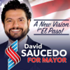 David Saucedo Mayor Candidate Wiki