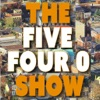 The Five Four O Show
