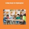 download Getting ready for kindergarten