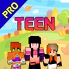 New Teen Skins for Minecraft Pocket Edition