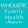 Wholistic Family Health Magazine