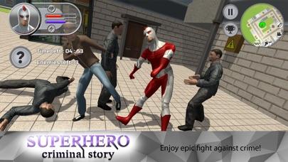 Superhero Criminal Story Screenshot on iOS