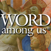 The Word Among Us Catholic Mass Edition
