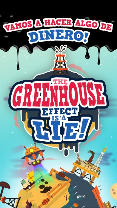 download The Greenhouse Effect is a Lie - Juego de Riquezas apps 1
